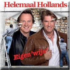 Helemaal Hollands - Eigen'wijs'