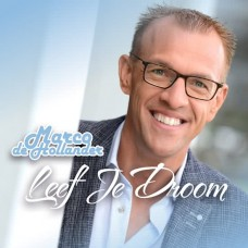Marco de Hollander - Leef je droom