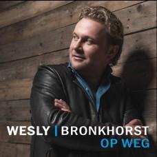 Wesly Bronkhorst - Op weg