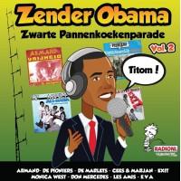 Zender Obama - Zwarte Pannenkoekenparade vol.2