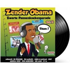 Zender Obama - Zwarte Pannenkoekenparade vol.2 LP